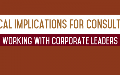 Biblical Implications for Consultants Working with Corporate Leaders
